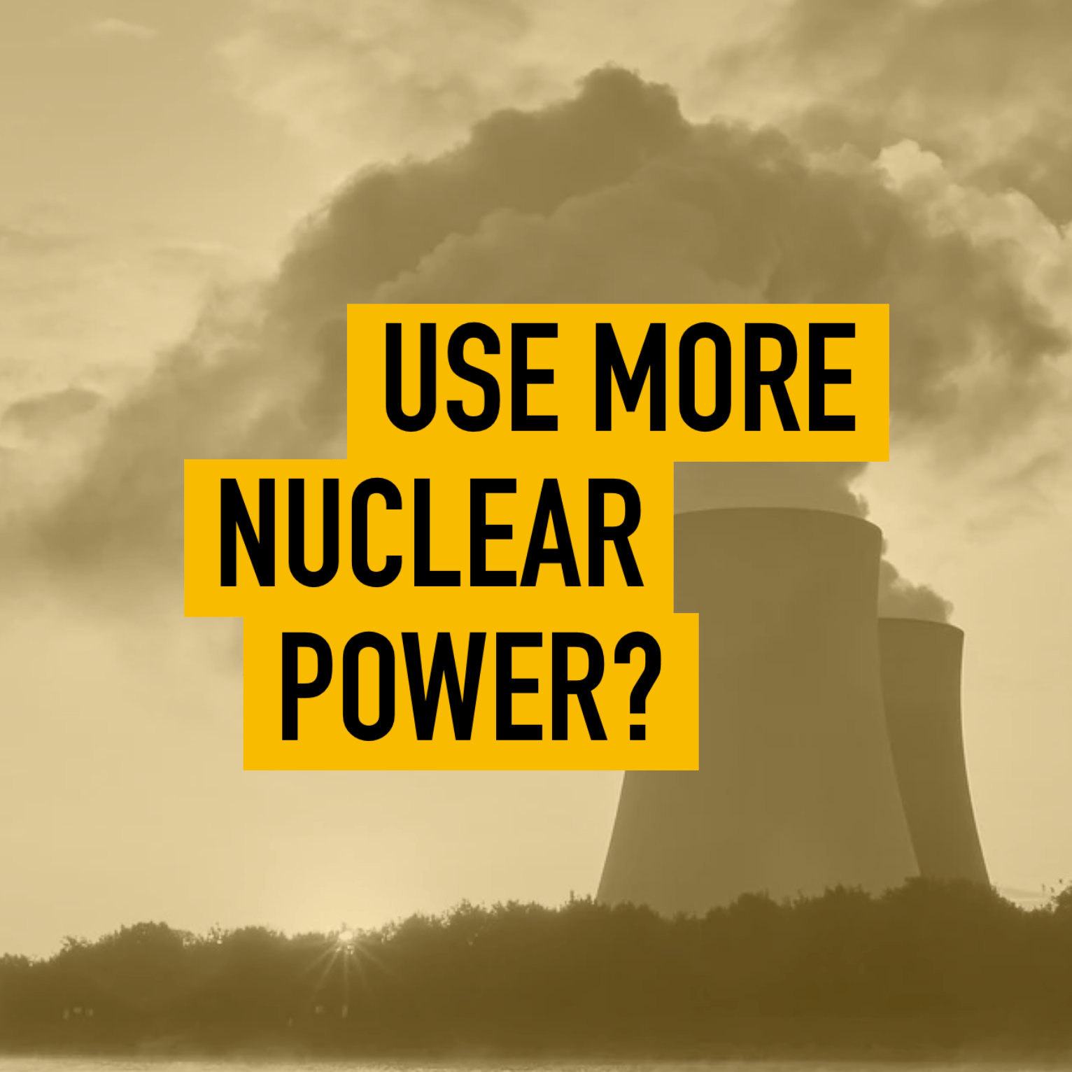 Nuclear Power: Should We Use More or Less?