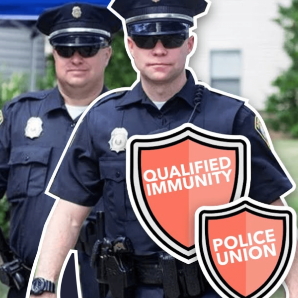 The Laws That Protect Police from Prosecution: Qualified Immunity & Police Unions 1