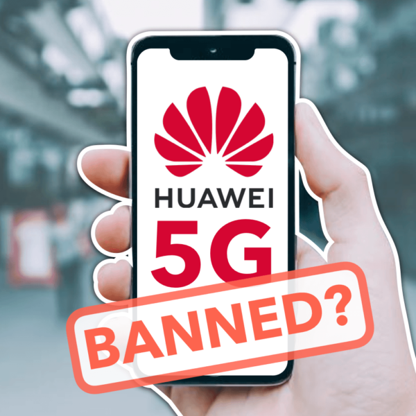 Britain Considers Banning Huawei from 5G Network: Tensions Escalate Between UK and China