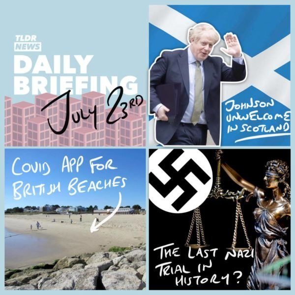 July 23rd:Scottish Independence, An App About Beaches and a Nazi Trial