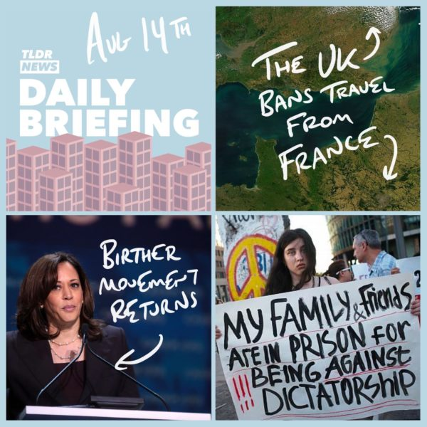 August 14th: French Quarantine, Belarus Protesters and Trump's Attempt to Cancel Kamala
