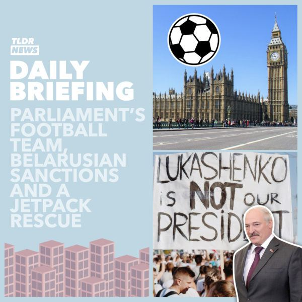 September 29th: Parliament's Football Team, Belarusian Sanctions and A Jetpack Rescue 2