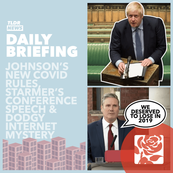 September 22nd: The Mystery of the Dropping Internet, Starmer's Speech and Johnson's Speech 3