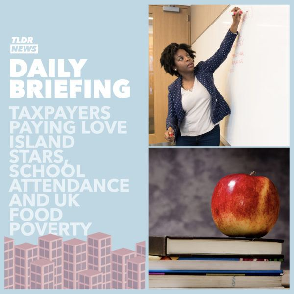 September 1: The Government and Love Island, Scottish Schools and UK Food Poverty