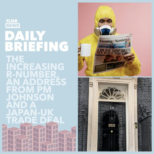 September 11th: The Increased R-Number, An Address from the Prime Minister and a Japan-UK Trade Deal