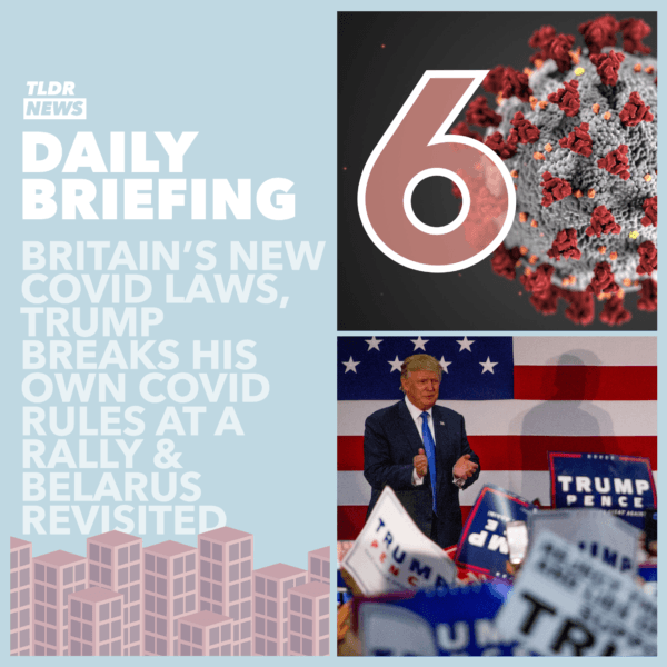 September 14th: Ratting on 'Rona Rule Restrictions, A Trump Rally and Belarus Revisited