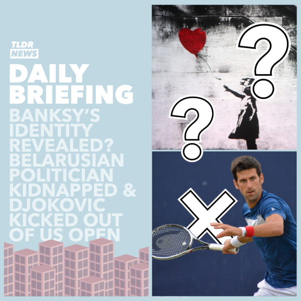 September 7th: An Opposition Leader Snatched from the Street, Banksy's Identity and Djokovic Disqualified 3