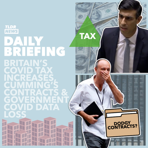 October 5th: UK Tax Increases, Cummings' Contracts and Government Data Loss 3