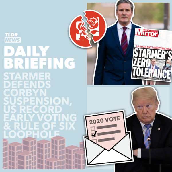 October 30: Starmer on 'Cor-binned', Early Voting in the US, and a Rule of 6 Loophole 3