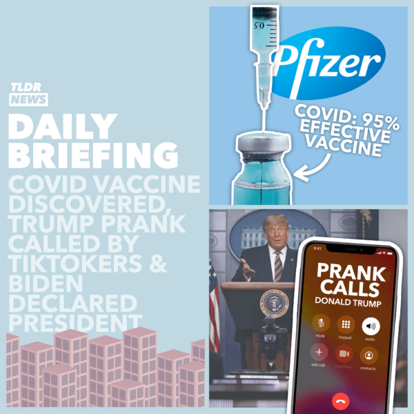 November 09: A Groundbreaking Vaccine, Prank Calling the President, and Biden's Victory 3