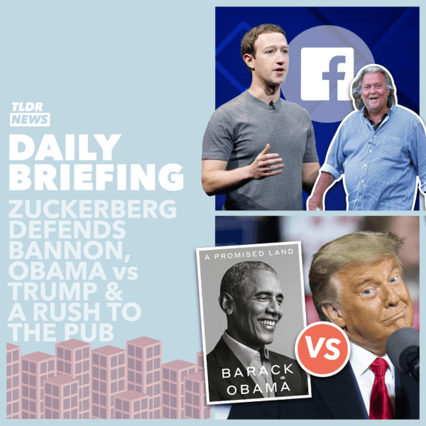 November 13: Zuckerberg Defends Bannon, A Rush to the Pub and Obama vs Trump 2