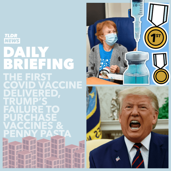 December 08: The First Vaccine, The Failure to Purchase Vaccines, and Penny Pasta