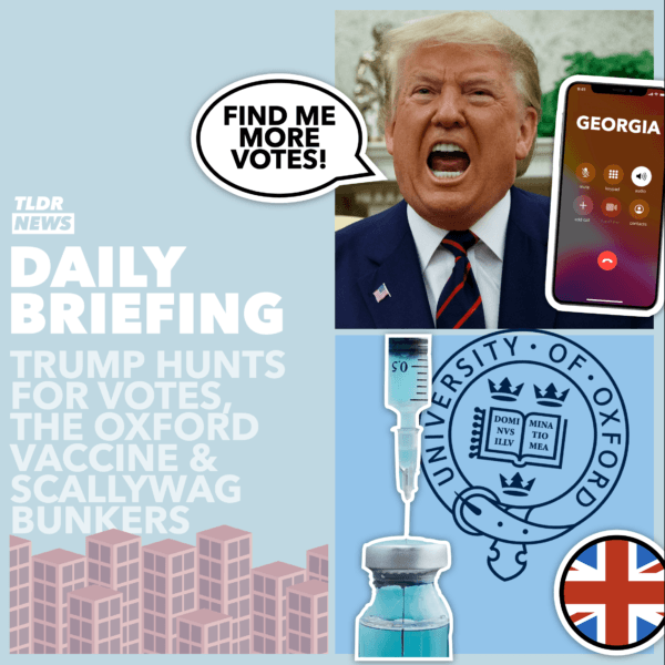 December 19: Trump's Vote Dump, The Next Vaccine, and Scallywag Bunkers 3