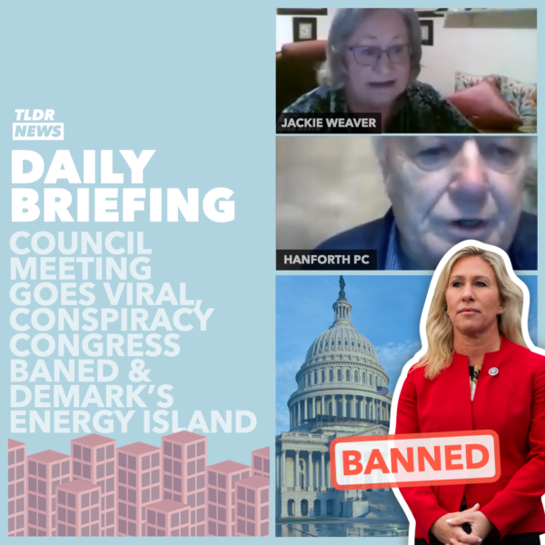 February 5th: Conspiracy Theory Congresswoman Kicked off Committees, Denmark's Energy Island, and a Zoom Argument 3
