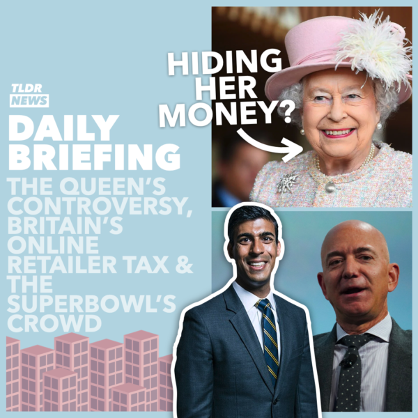 February 8th: The Queen's Controversy, an Amazon Tax, and the Super Bowl 3