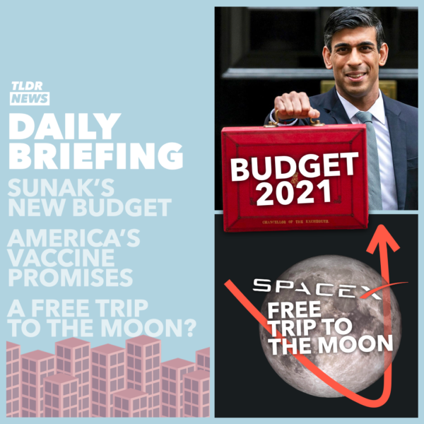 March 03: The Budget, US Vaccinations, and a Trip to the Moon