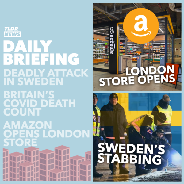 March 04: An Attack in Sweden, COVID Deaths, and Amazon Fresh