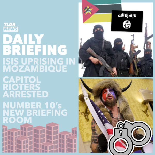 Mar 16: Mozambique Insurgency, Capitol Riot Arrests, the Downing Street Briefing Room, and WSB Adopts Gorillas 3