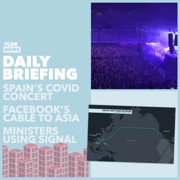 Mar 29: A Gig in Barcelona, Facebook's Underseas Cables, Ministers' Disappearing Messages, and Fundraising in a Tent 3