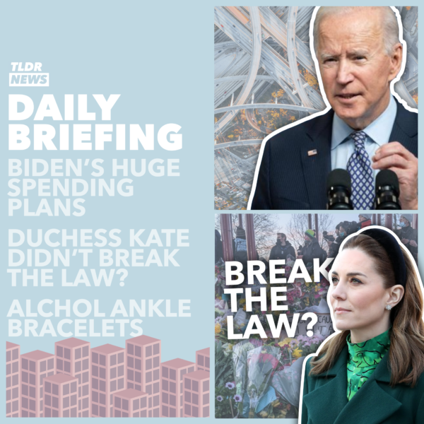 Mar 31: Biden's Infrastructure Spending, Kate's Cleared of a Covid Breach, Sobriety Ankle Tags, and Underfunding Science 3