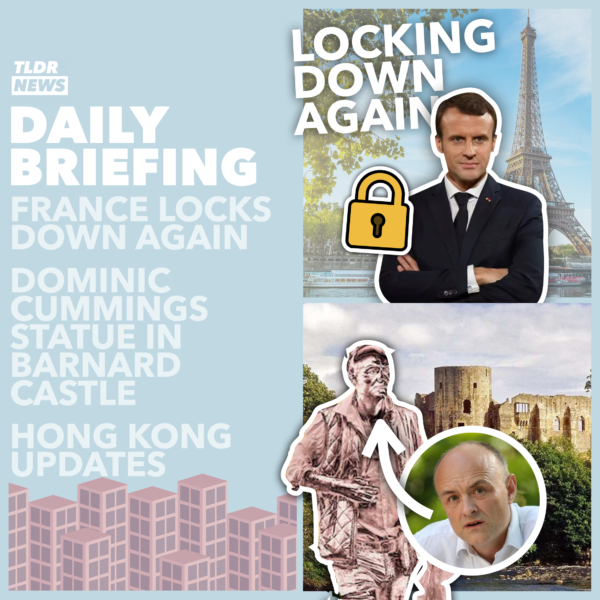 Apr 01: Another French Lockdown, Some More Hong Kong News, the Cummings Statue, and April Fools
