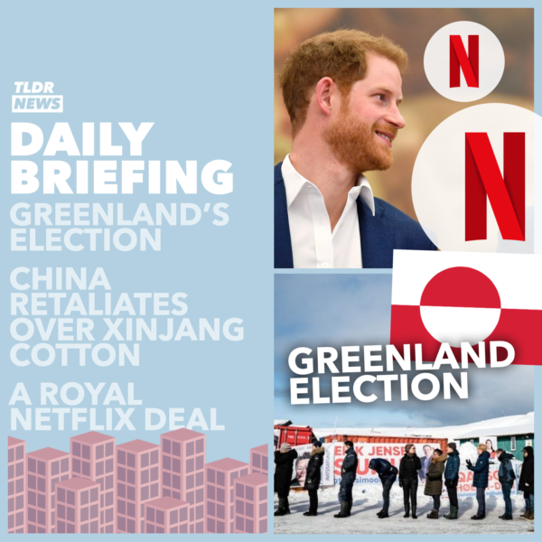 Apr 07: Brazil's Death Figures, Xinjiang Cotton, Greenland's Election, and Prince Harry's Netflix Show