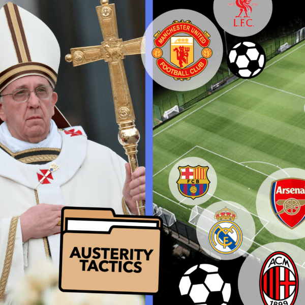Europe's Controversial Football Super League, The Vatican out of Cash & Navalny's Health