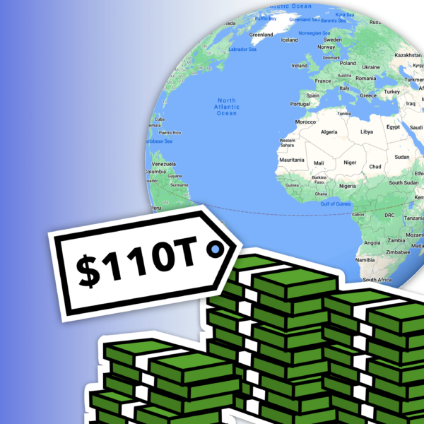 $110,000,000,000,000: How Much Money is there in the World?