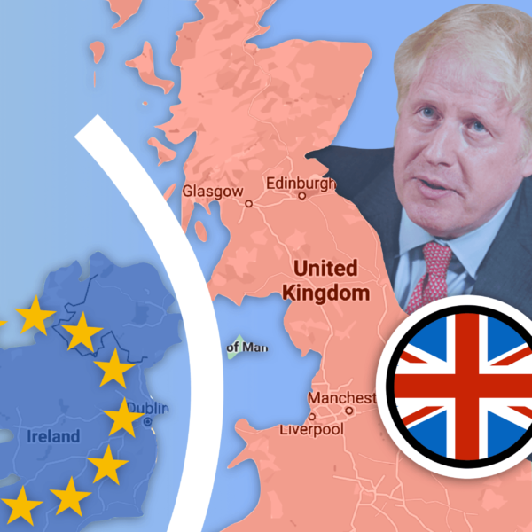 Brexit Gets Heated: Britain Forces Changes to Northern Irish Protocol
