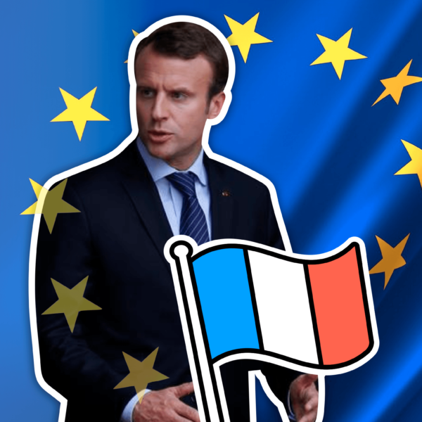 Macron's Europe: How France Could Take Control of the European Union